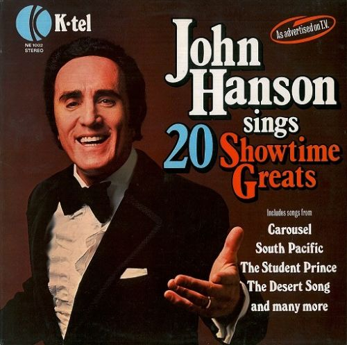 JOHN HANSON Sings 20 Showtime Greats Vinyl Record LP K-Tel 1977